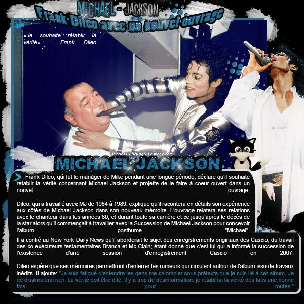 """• 09/01/2011 : Frank Dileo souhaite rétablir la vérité dans ses mémoires & Kenny Ortega : """"Je n'ai pas causé la mort de MJ""""  •"""