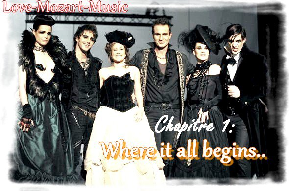 Chapitre 1: Where it all begins..