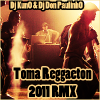 |NEW|_Dj KunO & Dj Don Paulinh0 _ Toma Reggaeton 2011_|NEW| (2011)