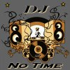 DEEJAY NO TIME
