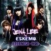 Jena Lee & Eskemo - Eternise Moi (2010)
