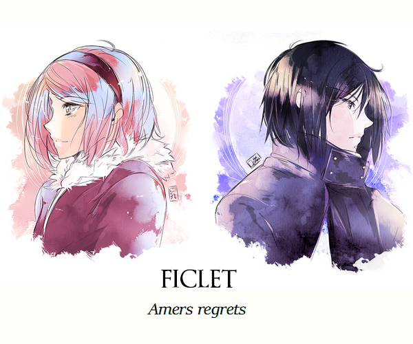 ♛--Amers regrets-- ♛♛--Ficlet-- ♛