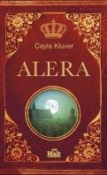 Chronique : Alera de Cayla Kluver
