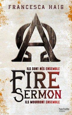 Chronique : A fire Sermon de Francesca Haig