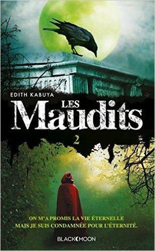 Chronique : Les Maudits tome 2 : Le pouvoir du Destin d' Edith Kabuya