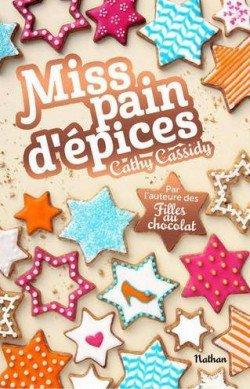 Miss pain d'épices de Cathy Cassidy