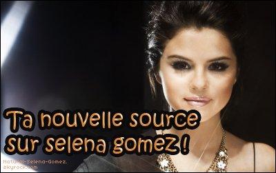 *Bienvenue sur Natural-Selena-Gomez, Ta nouvelle Source sur la Sublime Selena Marie Gomez. *