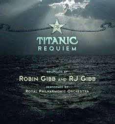 Robin Gibb / The Requiem Titanic : Part V (2013)