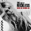 Light Me Up / The Pretty Reckless / Make Me Wanna Die (2010)
