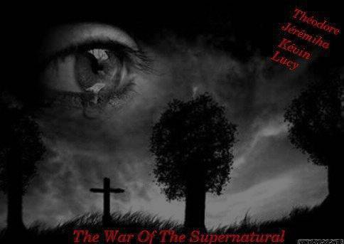 The War Of The Supernatural