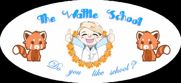 ~The Wattle School~