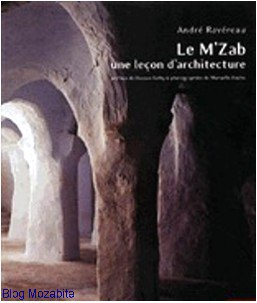 Lumières du M'Zab - Claude PAVARD / - L'atelier du désert - André RAVEREAU