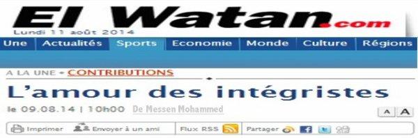 L'amour des intégristes article El Watan du 9 Août 2014