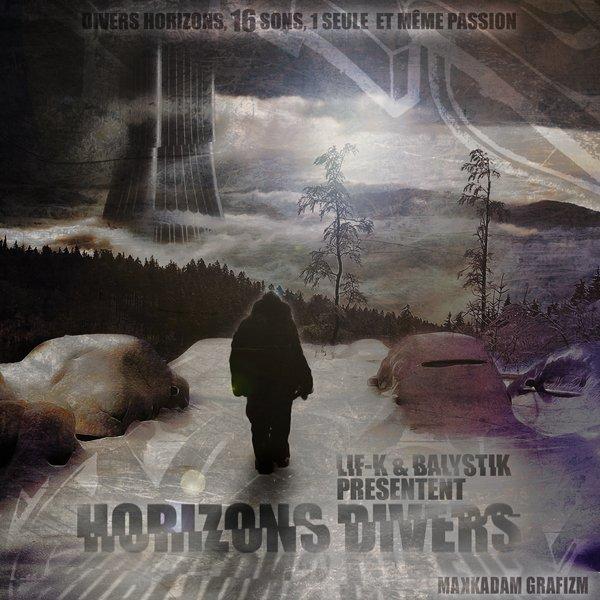 VIII. ACTUALITÉ : Net tape : Horizons Divers By Lif-K & Balystik - DISPONIBLE GRATUITEMENT