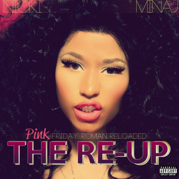 Pink Friday : Roman Reloaded The Re-Up / I'm Legit(Feat. Ciara) [Clean Version] (2012)