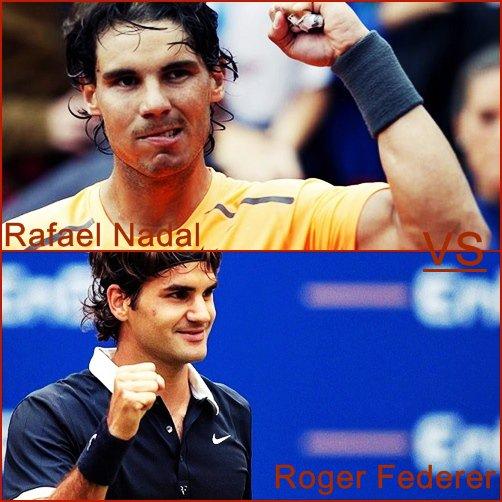 ^^^ Rafael Nadal ^ vs ^ Roger Federer ^^^