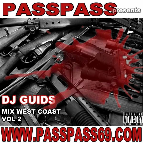 PASS PASS Presente MIX WEST COAST Vol.2 (by Dj Guids & Adlen Dlawest)