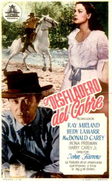 """1950, on termine la filmographie sélective d'Hédy, avec ce western de John FARROW, """"Terre damnée""""... A Coppertown, les nordistes vainqueurs interdisent aux sudistes de vendre le cuivre de leurs mines. Les mineurs font appel a un tireur de foire, Carter, qui est en verite un ex-colonel sudiste évadé... (affiche et photos d'Hédy dans son célèbre costume dans le film)."""
