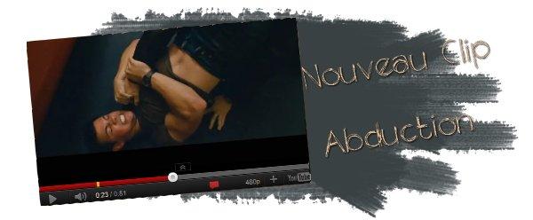 Abduction - Nouveau Clip : Combat dans le train