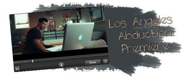 Abduction - Los Angeles Première