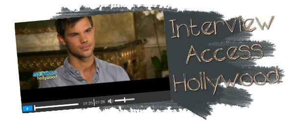 Interview Access Hollywood