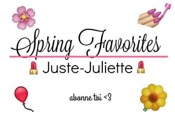 Spring Favorites <3