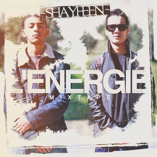 ShayFeen - L'ENERGIE  ( MIXTAPE )