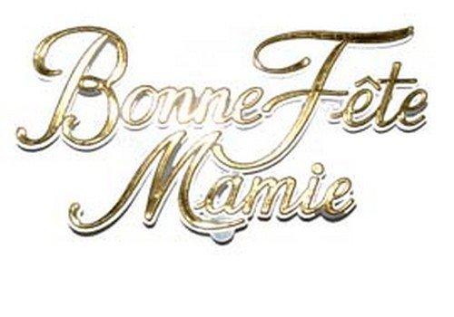 BONNE FÊTE A TOUTES LES MAMIES BICHEDU54