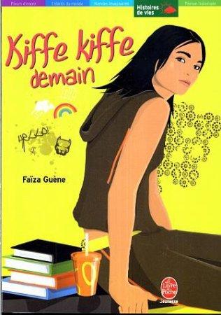 Kiffe kiffe, demain par Faîza Guène