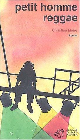 Petit homme reggae, par Christian Moire