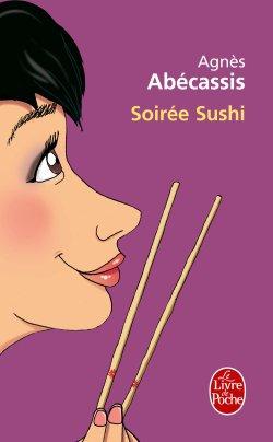 Soirée Sushi, par Agnès Abécassis