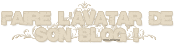 Faire l'avatar pour son blog.