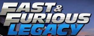 Fast & Furious Legacy : deviens le roi de l'asphalte