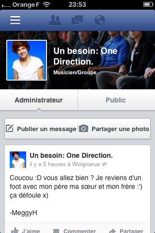Je tiens une page Facebook avec ma meilleure amie :) Un besoin: One Direction.
