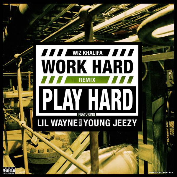 * Le remix de Work Hard Play Hard avec Lil Wayne & Young Jeezy (oui, ce n'est pas Drake..) est disponible ! Clique sur la pochette pour l'écouter. *