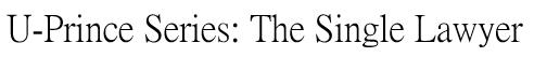 เรื่อง Single Lawyer มารักกันมั้ย… ถ้าหัวใจยังว่าง U-Prince Series: The Single Lawyer-Lakorn