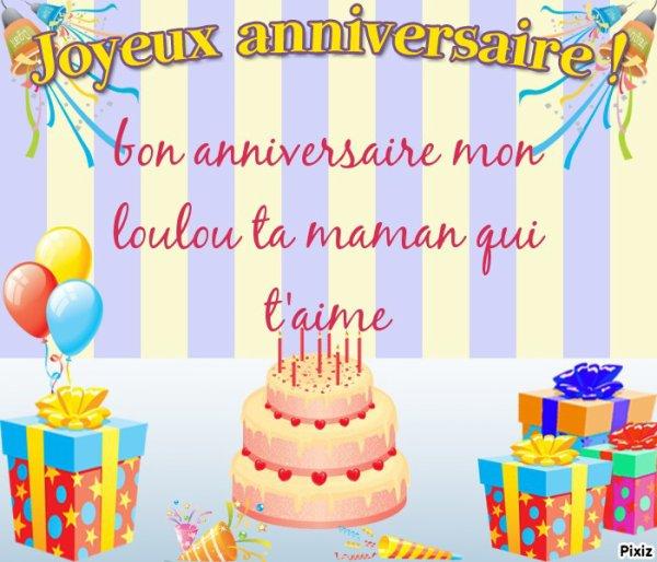 """bon anniversaire mon loulou """"JE T'AIME"""""""