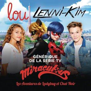 Lou et Lenni-kim : Miraculous Ladybug / Générique Miraculous Ladybug (2017)