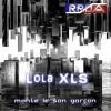RRDA presente Lola XLS - monte le son garçon