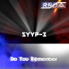 RRDA presente syyp-3 - Do you remenber