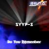 RRDA presente syyp-3 - Do you remenber
