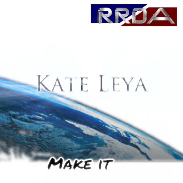 RRDA presente Kate Leya - Make it (2015)