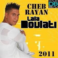 Cheb Rayan  /  Lala Moulati (2011)