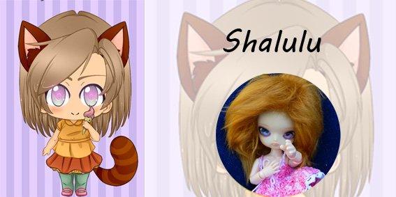 ♡ Présentation de Shalulu ♡