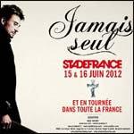 Johnny Hallyday - Tournée Jamais Seul 2012 : Programme des Concerts & Vente de Billets