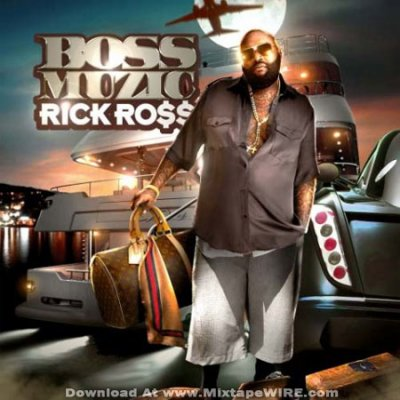 Rick Ross - Boss Muzic