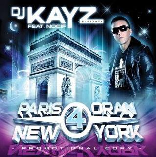 Dj Kayz - Paris Oran New-York 4