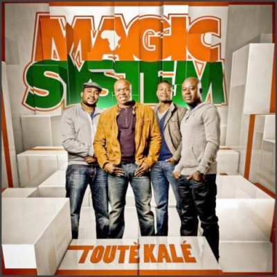 Magic System - Toute Kale