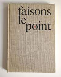 Faisons le point :