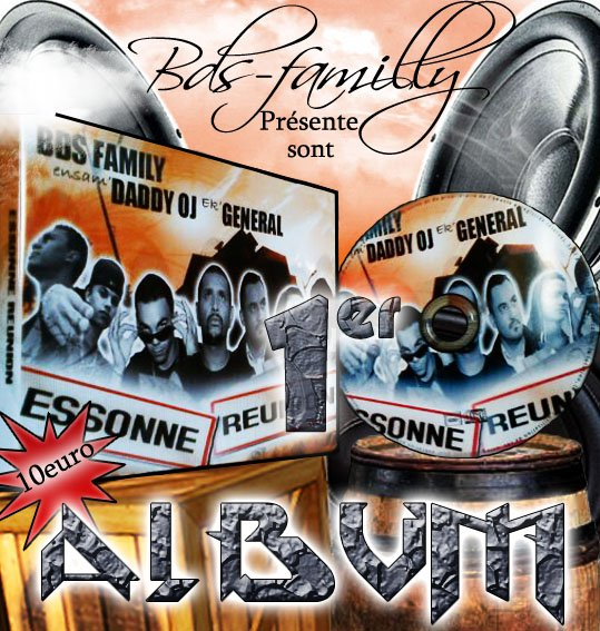 1er album du bds familly ek general studio et dady oj